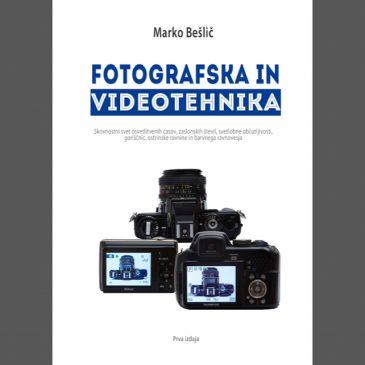 """Brezplačen e-učbenik """"Fotografska in videotehnika"""" – avtor Marko Bešlič"""